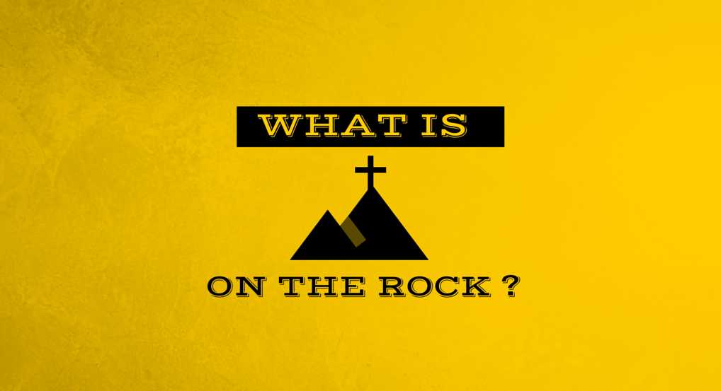 What Is On The Rock?